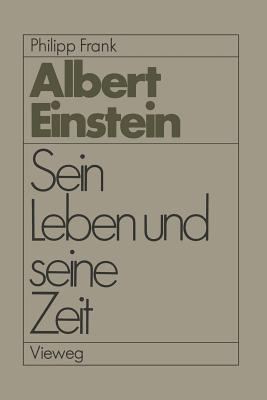 Einstein: Sein Leben Und Seine Zeit Philipp Frank