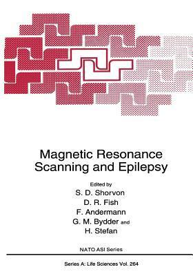 Magnetic Resonance Scanning and Epilepsy Simon D. Shorvon