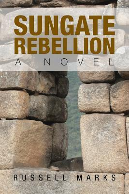 Sungate Rebellion Russell Marks