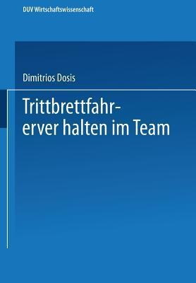 Trittbrettfahrerverhalten Im Team Dimitrios Dosis