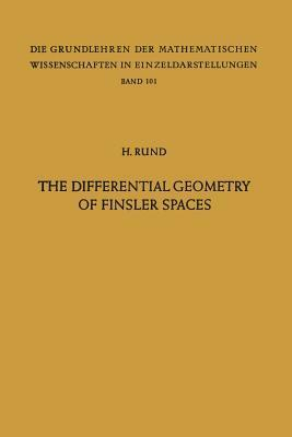 The Differential Geometry of Finsler Spaces  by  Hanno Rund