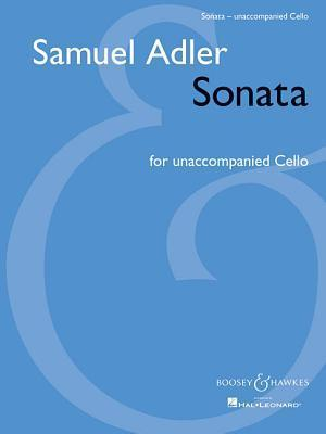 Sonata: For Unaccompanied Cello Samuel Adler