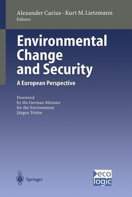 Umwelt Und Sicherheit: Herausforderungen Fa1/4r Die Internationale Politik  by  Alexander Carius
