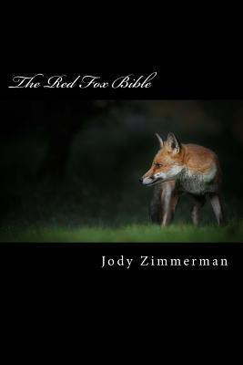 The Red Fox Bible  by  Jody Zimmerman