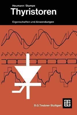 Thyristoren: Eigenschaften Und Anwendungen Klemens Heumann