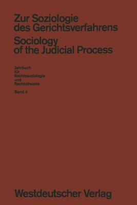 Zur Soziologie Des Gerichtsverfahrens  by  Lawrence Friedmann