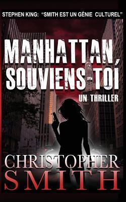 Manhattan, Souviens-Toi (5ème Avenue #4) Christopher  Smith