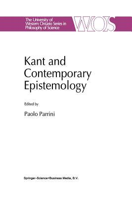 Kant and Contemporary Epistemology  by  P Parrini