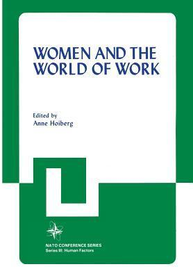 Women and the World of Work Anne Hoiberg