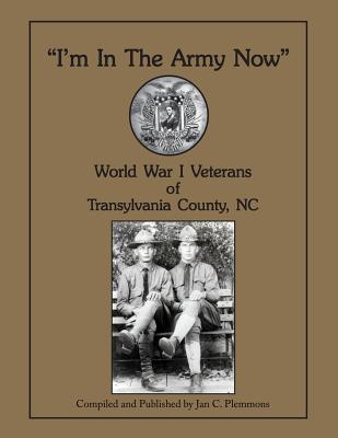 Im in the Army Now  by  Jan C Plemmons