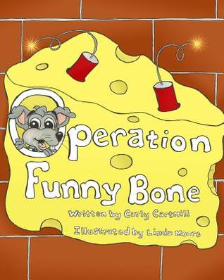 Operation Funny Bone  by  Carly Cartmill
