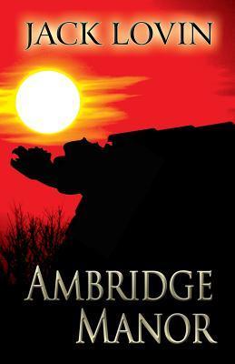 Ambridge Manor II: Deeds and Rewards  by  Jack Lovin