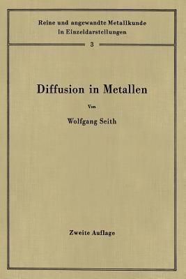 Diffusion in Metallen: Platzwechselreaktionen Theodor Heumann