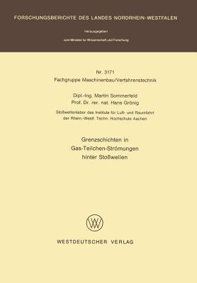 Grenzschichten in Gas-Teilchen-Stromungen Hinter Stosswellen  by  Martin Sommerfeld
