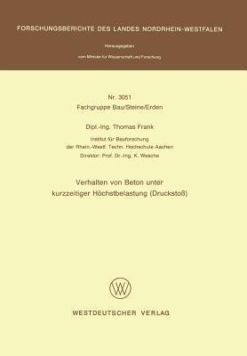 Verhalten Von Beton Unter Kurzzeitiger Hochstbelastung Thomas  Frank
