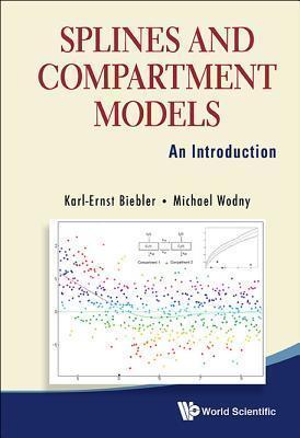 Splines and Compartment Models: An Introduction Karl-Ernst Biebler