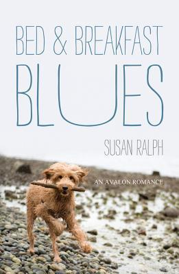 Bed and Breakfast Blues Susan Ralph