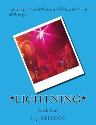 *Lightning*  by  S.J. Kellogg