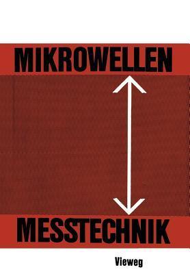 Mikrowellenmesstechnik  by  Horst Groll