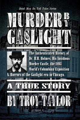 Murder  by  Gaslight by Troy Taylor