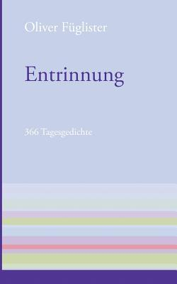 Entrinnung  by  Oliver Fuglister