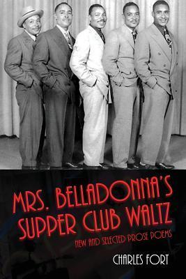 Mrs. Belladonnas Supper Club Waltz Charles  Fort