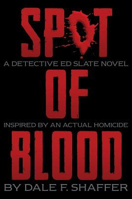 Souvenirs: A Detective Ed Slate Novel  by  Dale F. Shaffer