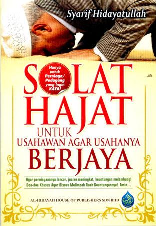 Solat Hajat Untuk Usahawan Agar Usahanya Berjaya  by  Syarif Hidayatullah