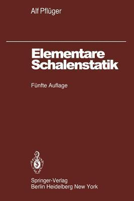Elementare Schalenstatik  by  A. Pflüger
