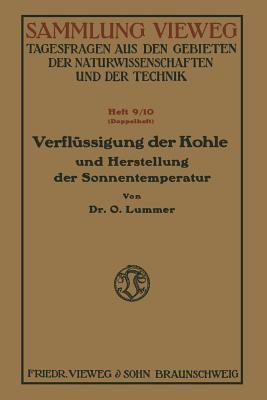 Verflussigung Der Kohle Und Herstellung Der Sonnentemperatur Otto Lummer