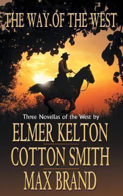 Way of the West, The Elmer Kelton