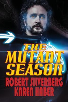 The Mutant Season  by  Robert Silverberg