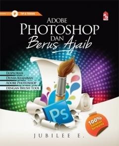 Adobe Photoshop dan Berus Ajaib  by  Jubilee Enterprise