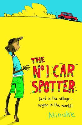 The No. 1 Car Spotter (No.1 Car Spotter, #1)  by  Atinuke