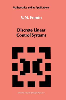 Discrete Linear Control Systems  by  V N Fomin