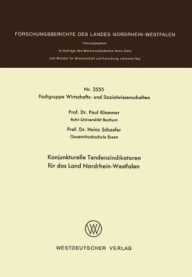 Konjunkturelle Tendenzindikatoren Fur Das Land Nordrhein-Westfalen Paul Klemmer