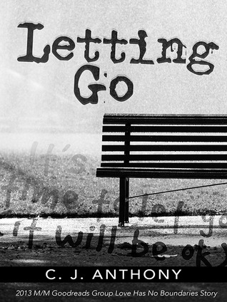 Letting Go C.J. Anthony