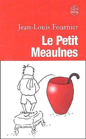 Le Petit Meaulnes  by  Jean-Louis Fournier