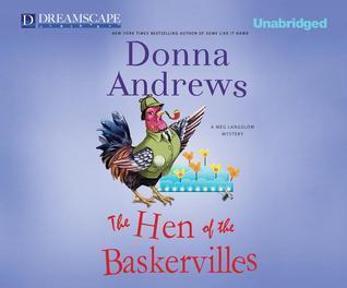 The Hen of the Baskervilles: A Meg Langslow Mystery Donna Andrews