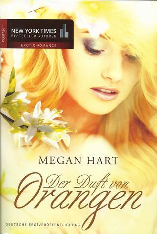 Der Duft der Orangen  by  Megan Hart