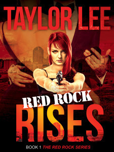 Red Rock Rises (The Red Rock Series, #1) Taylor Lee