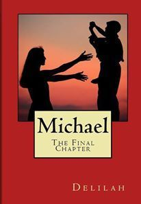 Michael, the Final Chapter  by  Delilah