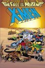 X-Men: The Fall of the Mutants  by  Chris Claremont