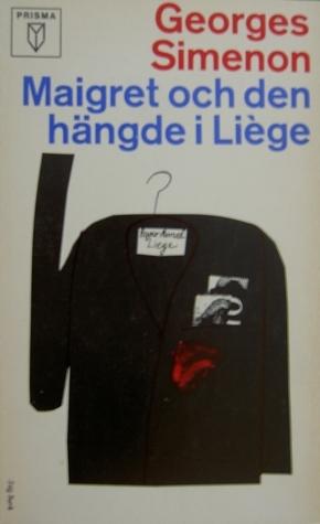 Den hängde i Liège  by  Georges Simenon