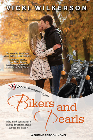 Bikers and Pearls (Summerbrook, #1) Vicki Wilkerson