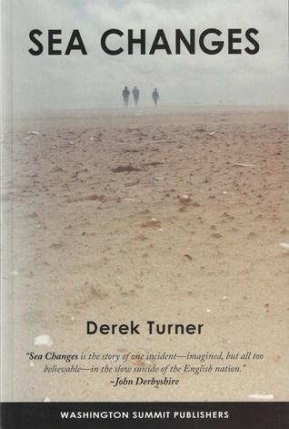 Sea Changes  by  Derek Turner