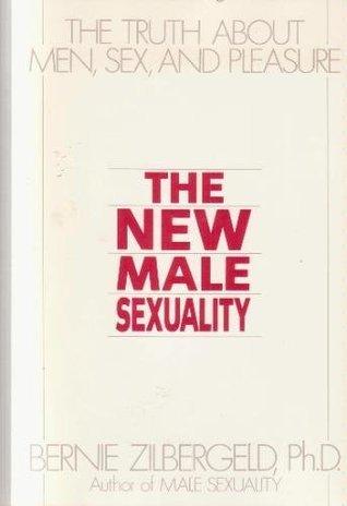 New Male Sexuality, The Bernie Zilbergeld