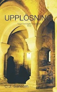 Upplösning (Matthew Shardlake, #1)  by  C.J. Sansom