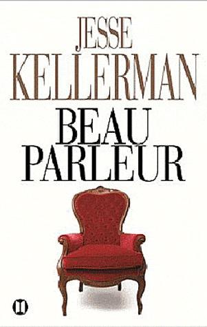 Beau Parleur Jesse Kellerman