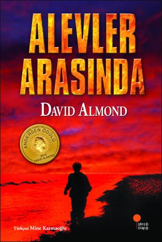 Alevler Arasında David Almond